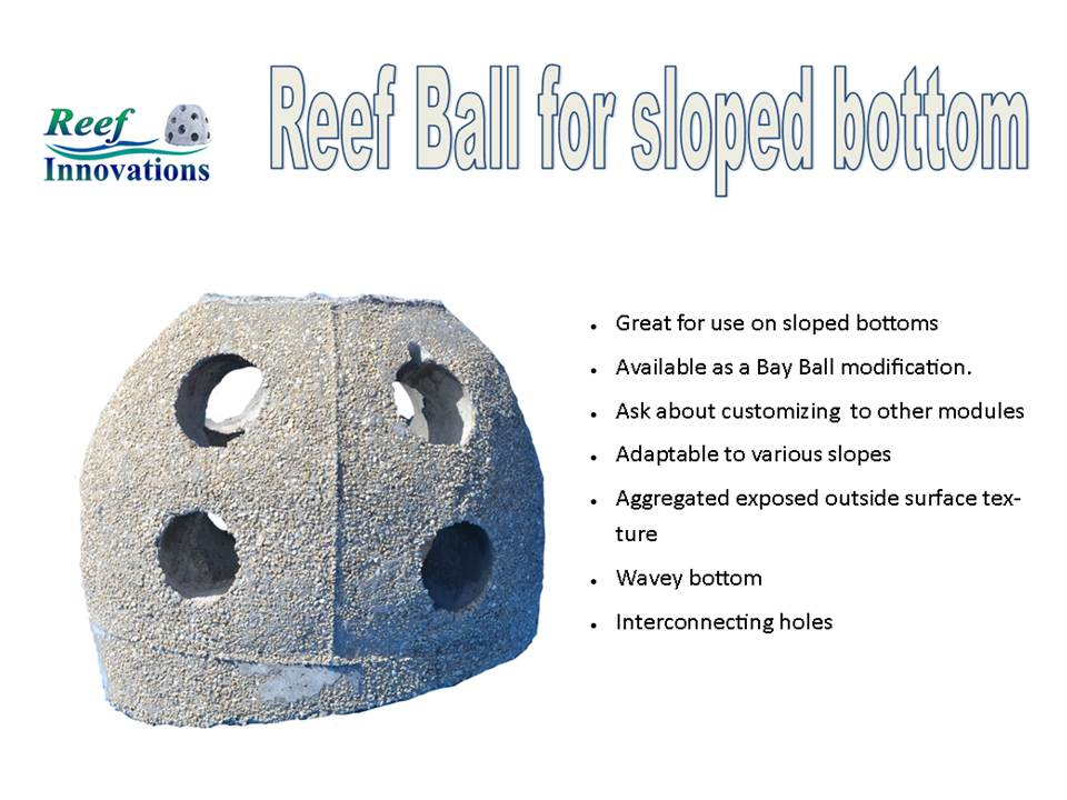 Reef Ball Slopped Bottom